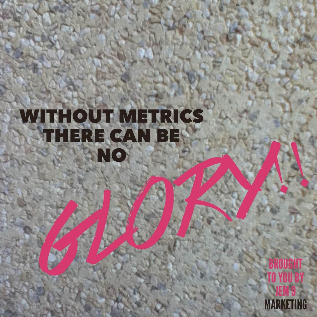 JEM 9 Marketing Metrics