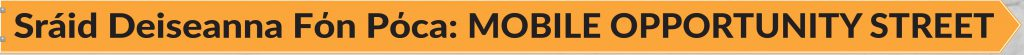 Mobile Market Opportunity Street Ireland - JEM 9 Marketing Consultancy