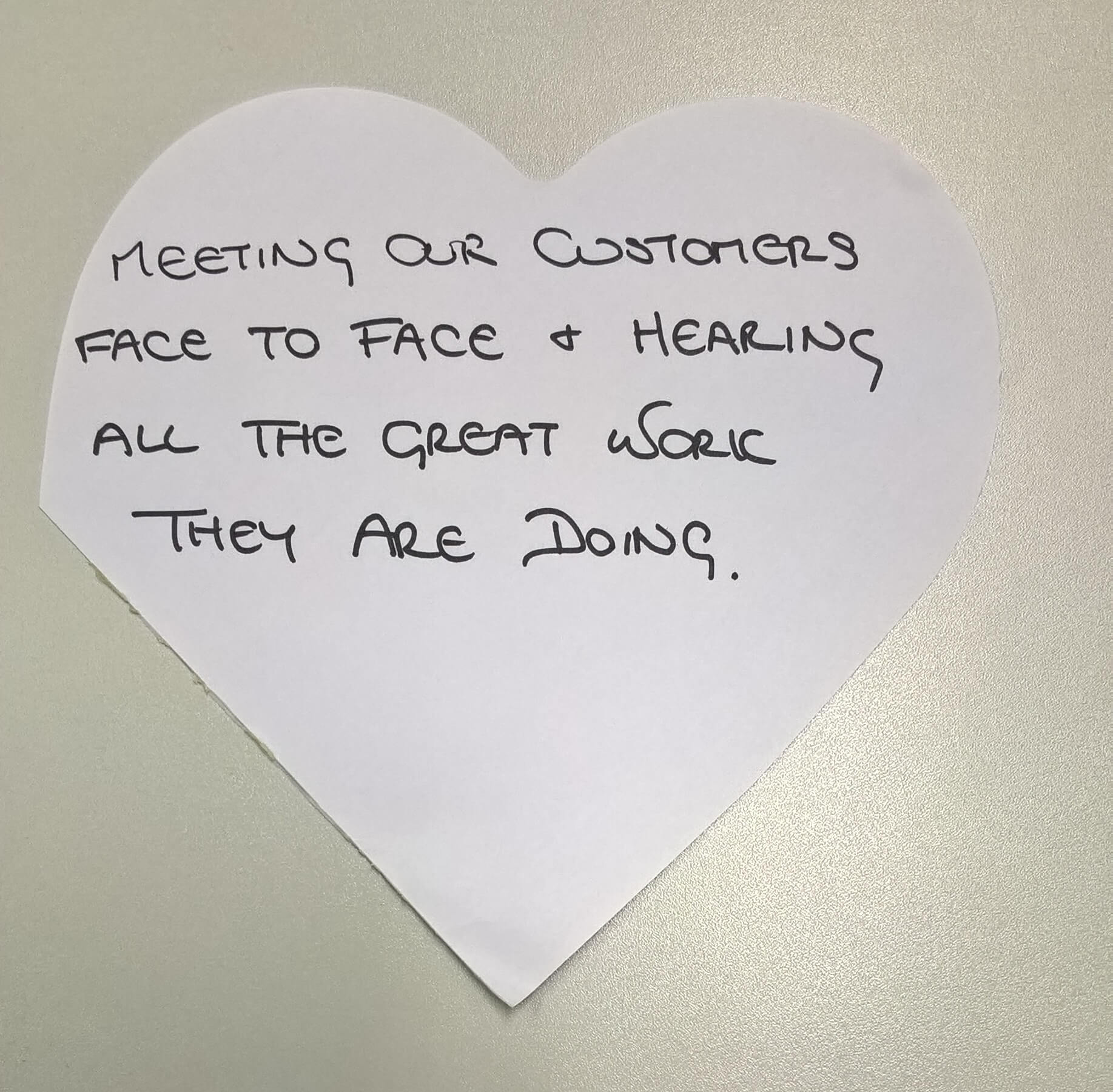 """""""Meeting our customers face-to-face and hearing all the great work they are doing."""""""